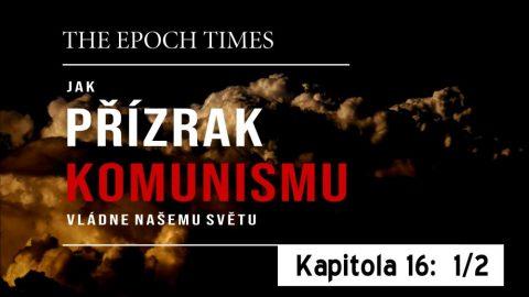 Jak přízrak komunismu vládne našemu světu – Kapitola šestnáctá, 1.část: Komunismus vpozadí environmentalismu