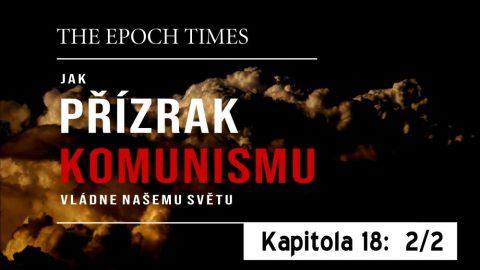 Jak přízrak komunismu vládne našemu světu – Kapitola osmnáctá, 2.část: Globální ambice Komunistické strany Číny (AKTUALIZOVÁNO)
