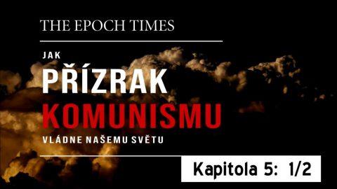 Jak přízrak komunismu vládne našemu světu – Kapitola pátá, 1.část: Infiltrace Západu (AKTUALIZOVÁNO)