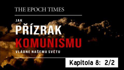 Jak přízrak komunismu vládne našemu světu – Kapitola osmá, 2.část:  Jak komunismus zasévá chaos vpolitice