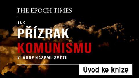 Úvod: Jak přízrak komunismu vládne našemu světu (AKTUALIZOVÁNO)