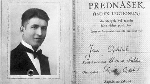 Kdy jsme vzali datum 17.listopadu: Jan OPLETAL byl první