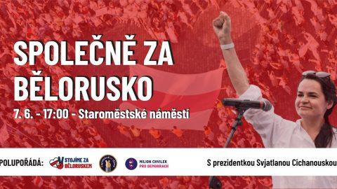 Z Prahy zazní podpora pro lidi zBěloruska