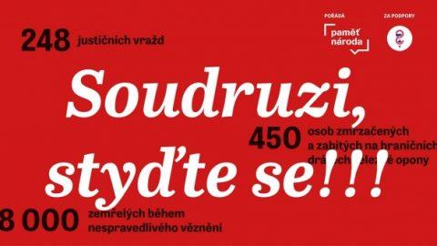 Soudruzi, styďte se! 27.červen, Den památky obětí komunistického režimu